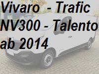 Vivaro Trafic NV300 Talento aktuelles Modell