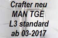 Crafter - MAN TGE neu mittellang L3